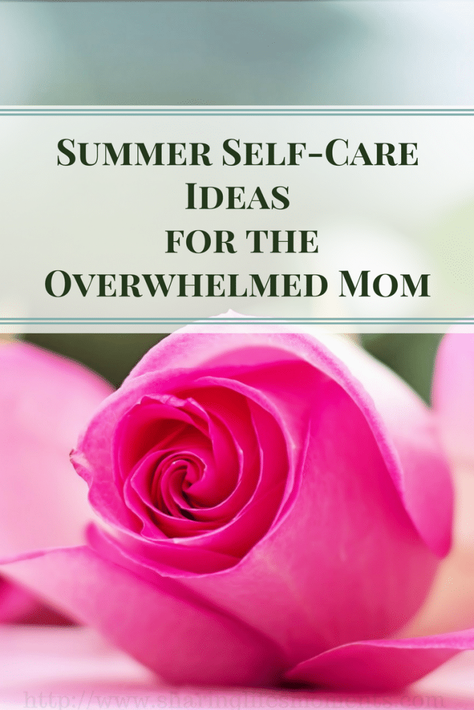 Every Mom needs time for herself. Here are some summer self-care ideas for the overwhelmed mom. Which one are you going to use?