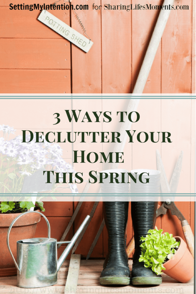 3 Ways to Declutter Your Home This Spring 2