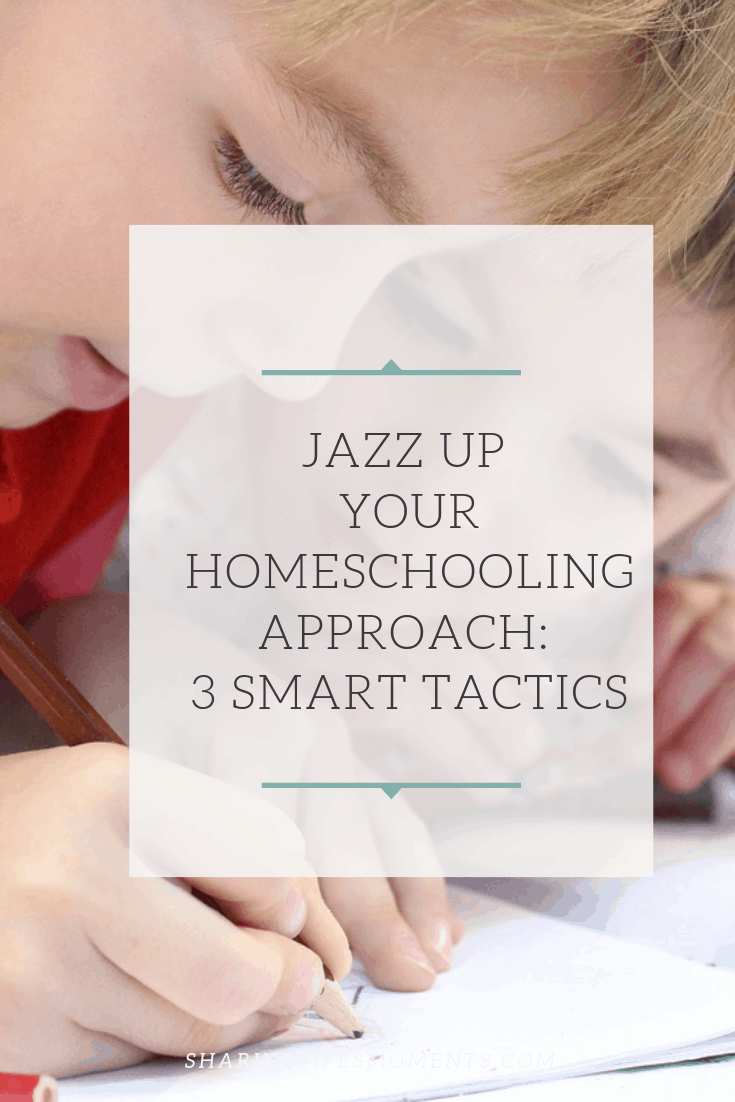You can jazz up your homeschooling approach by using these three smart tactics. Which ones do you use?