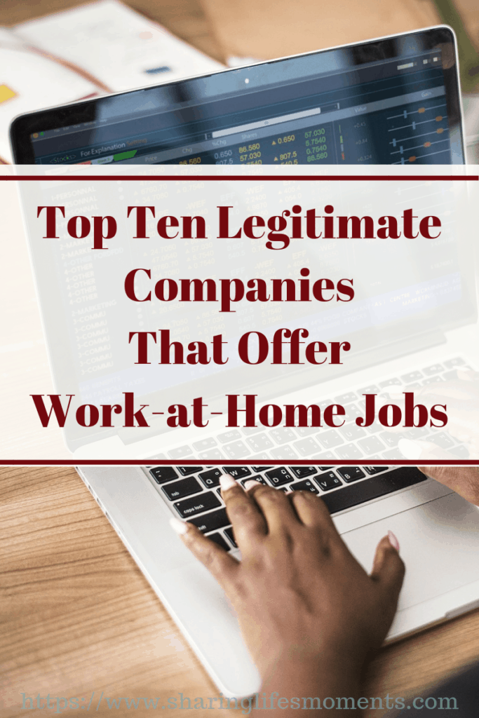 Finding legitimate companies who offer work-at-home jobs just got easier. Here is a list of the top 10 places to work from home. Which of these have you found_