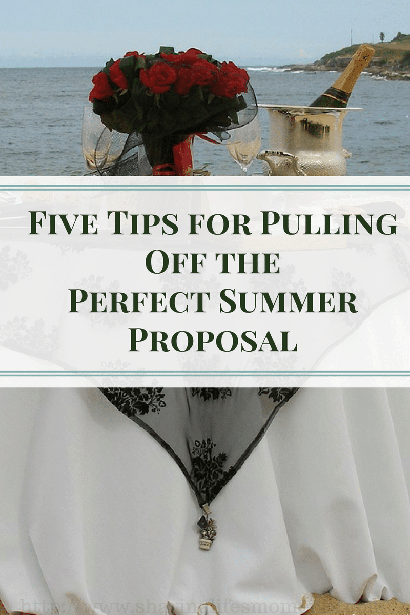 Five Tips for Pulling Off the Perfect Summer Proposal will help you to have a proposal to remember. What made your proposal special?