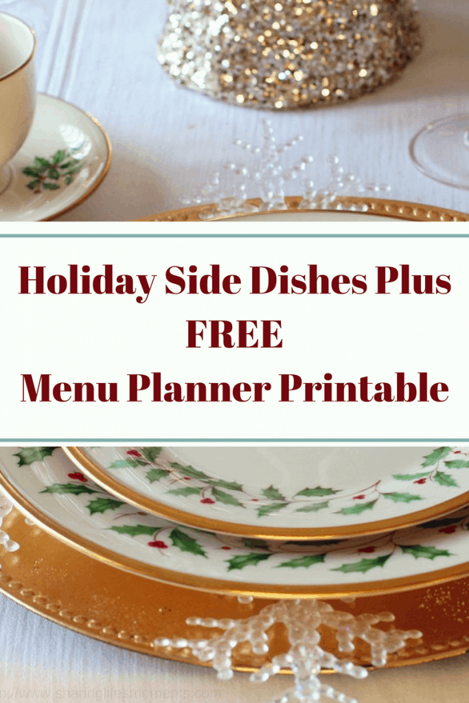 Make these holiday side dishes to make your meal one worth remembering. Plus get a free printable.