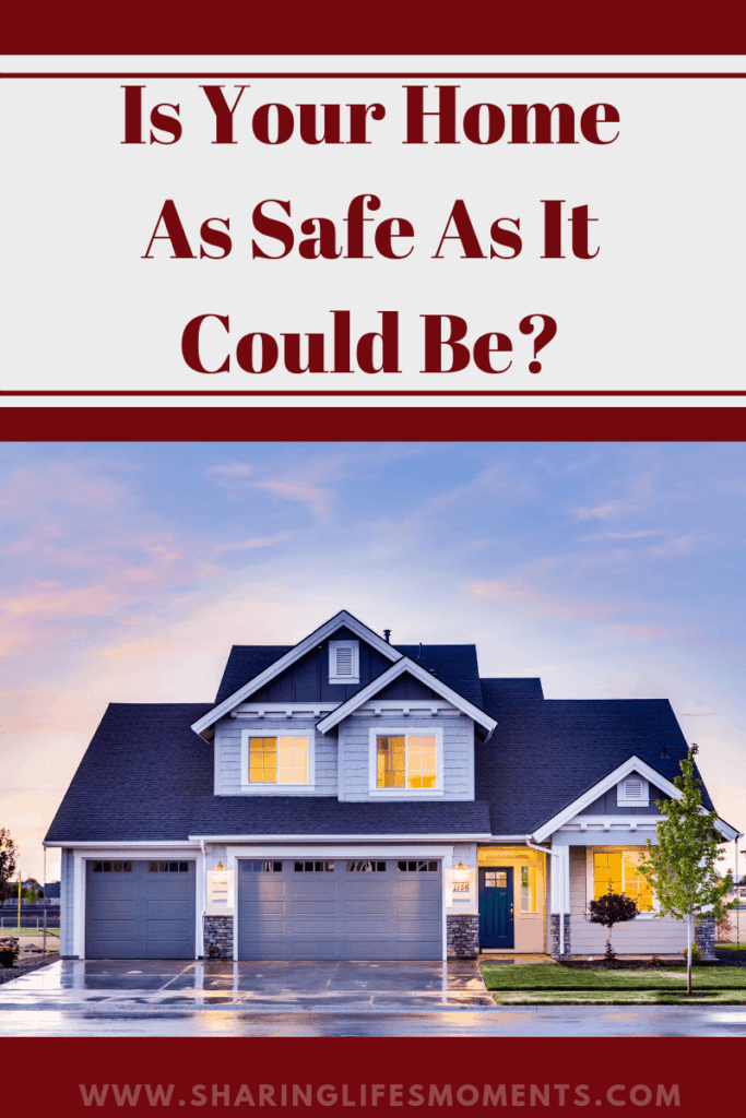 If you want the safest home possible, no matter who you are, you're going to need to consider the following tips.