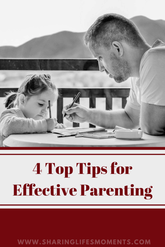 4 Top Tips for Effective Parenting 2