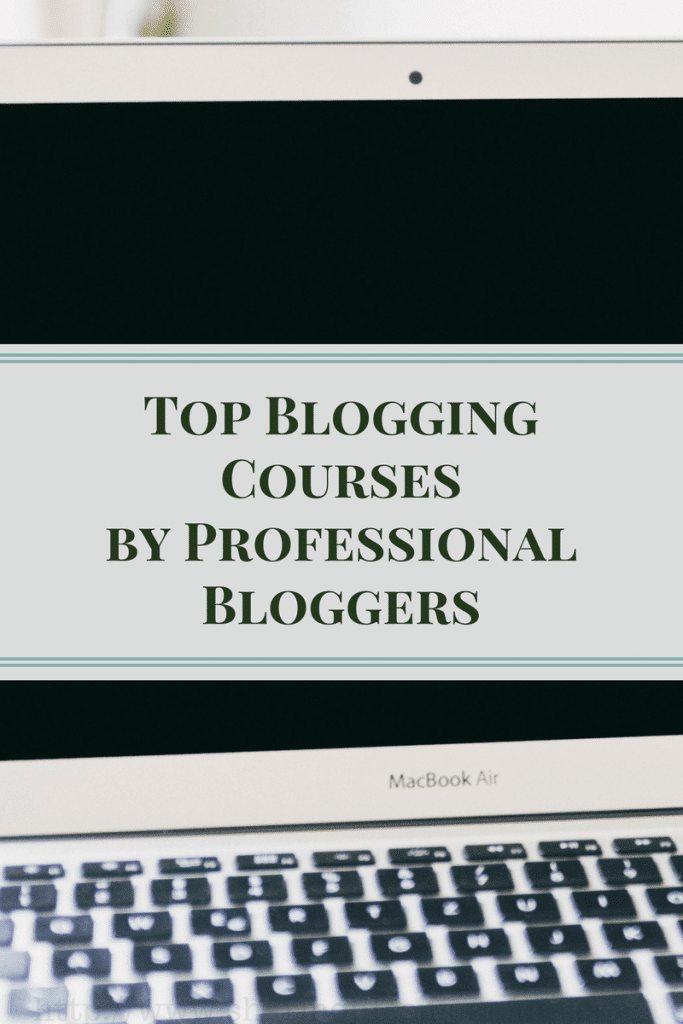 Top Blogging Courses by Professional Bloggers from a bloggers point of view who has tried them all. Have you taken these blogging courses?¯