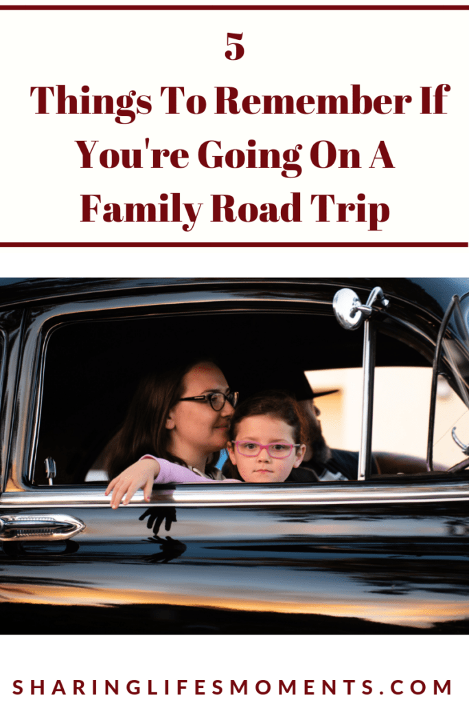 These five things to remember if you're going on a family road trip are quite important. Are you remembering them?