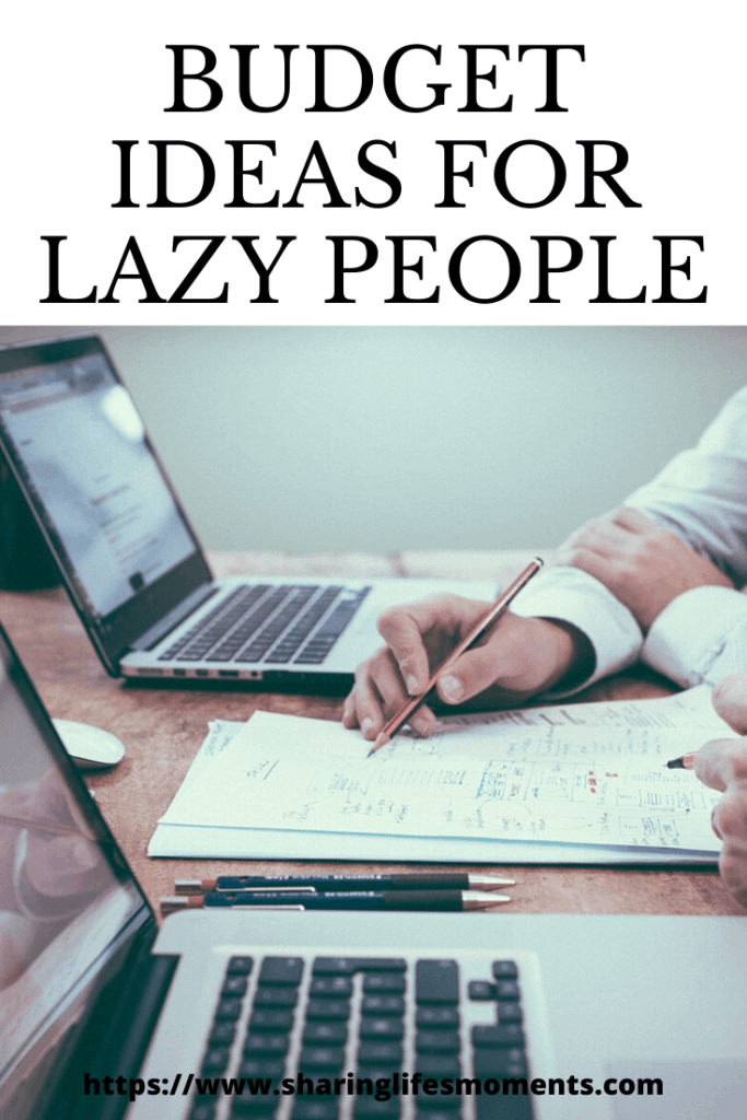 By using these budget ideas for lazy people you'll get yourself on track to saving money and even earning more of it.  #budgeting #savingmoney #budget #moneymanagement