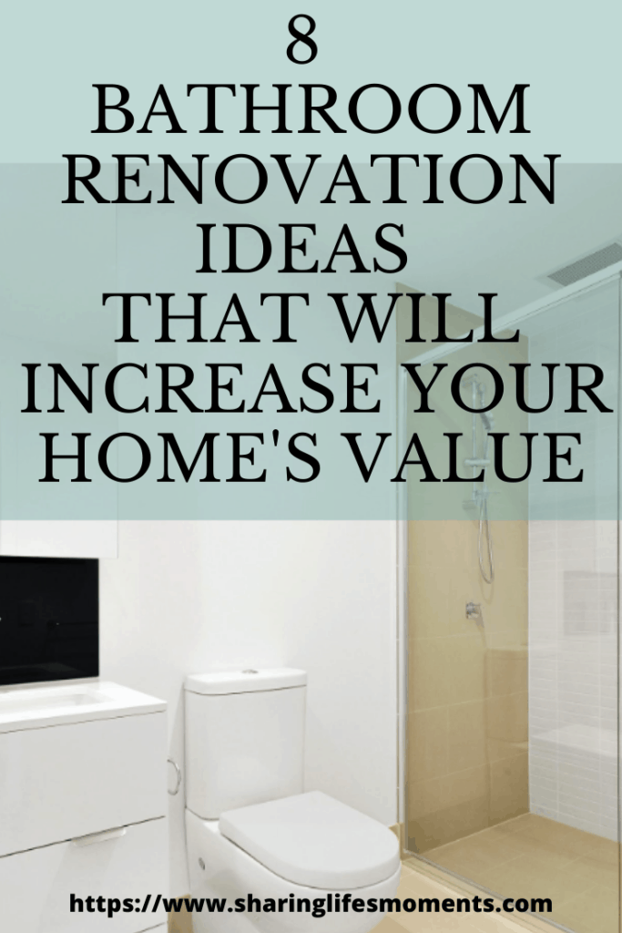 8 Bathroom Renovation Ideas that Will Increase Your Home's Value 1