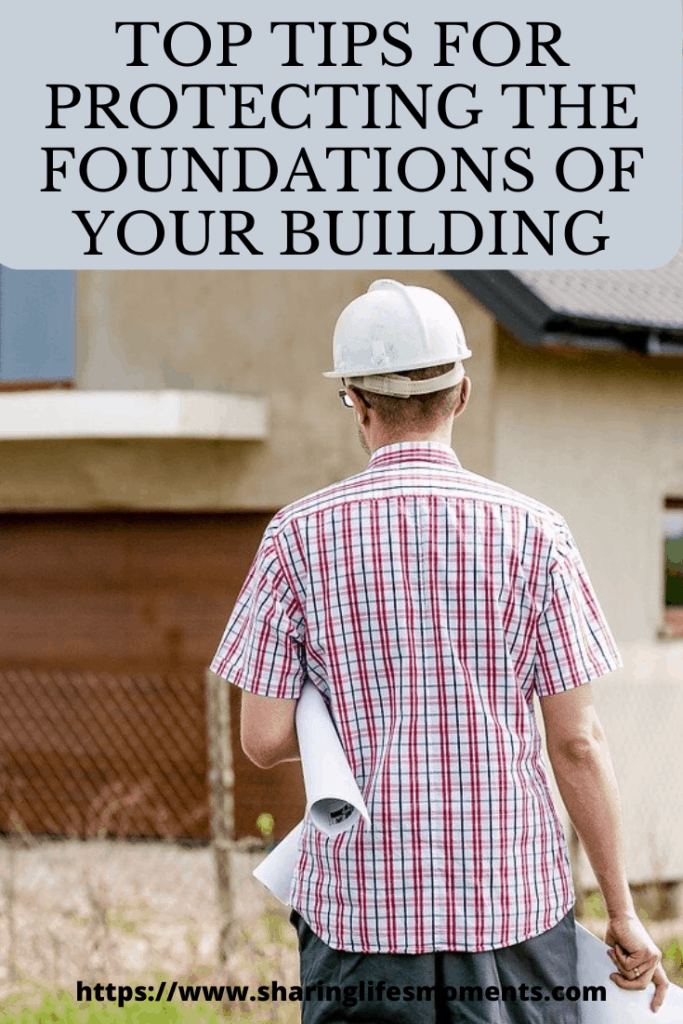 Here is some helpful advice from the experts on how you can start protecting the foundations of your building.