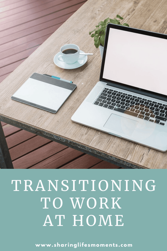Transitioning to Work at Home 1