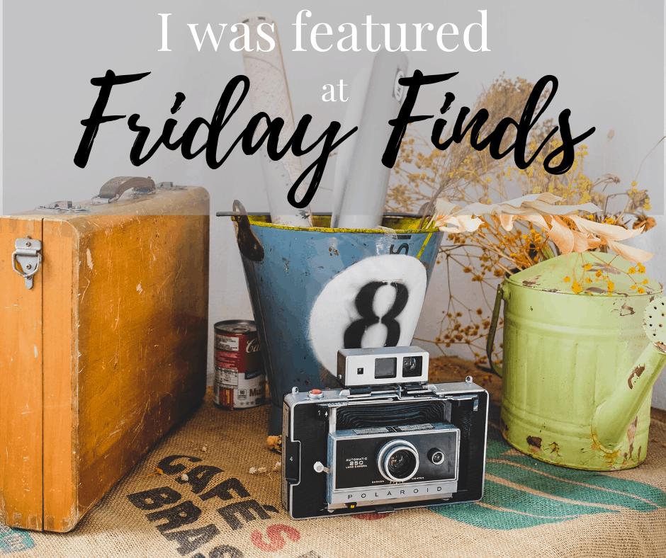 Friday Finds Blog Hop 5