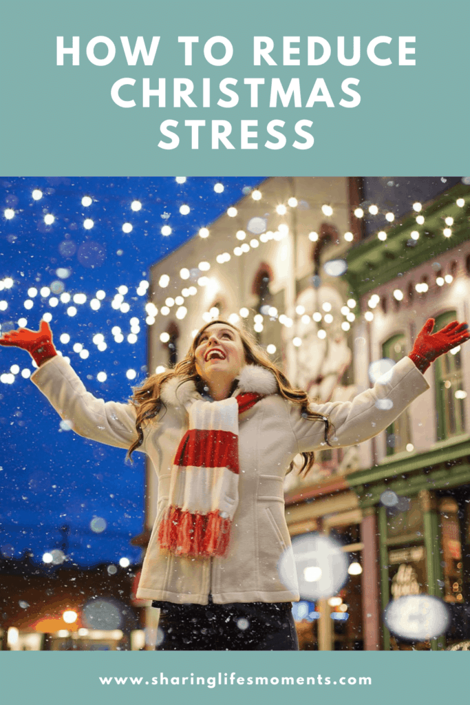 How to Reduce Christmas Stress 1